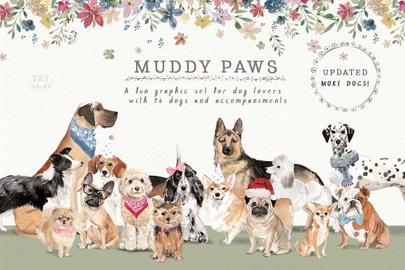 Muddy Paws - Dog Lover Graphics by Twigs and Twine on @creativemarket