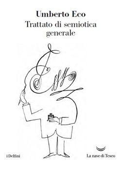 Prezzi e Sconti: #Trattato di semiotica generale umberto eco  ad Euro 14.45 in #La nave di teseo #Media libri filosofia