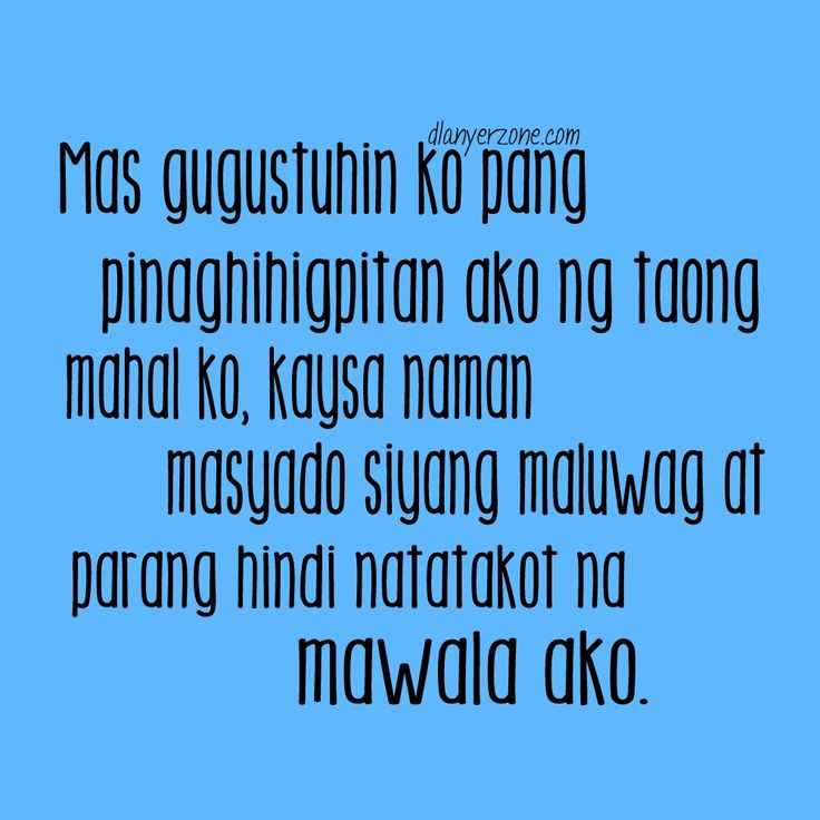 Love Quotes Tagalog on Pinterest Crush quotes tagalog, Tagalog love ...
