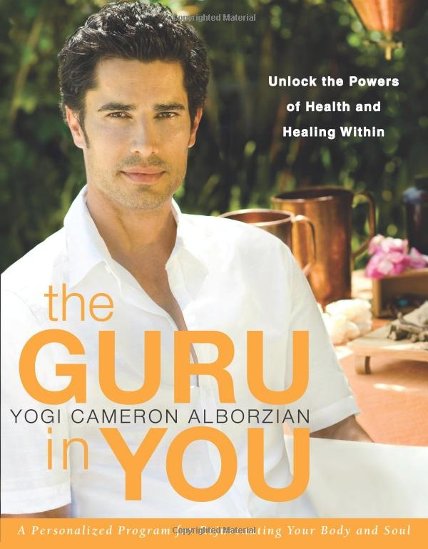 The Guru in You - Yogi Cameron Alborzian