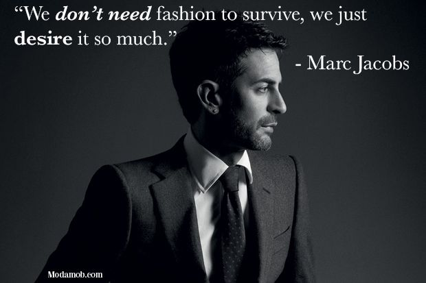 Marc Jacobs #marcjacobs #fashion #quotes