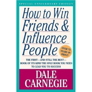 How to Win Friends and Influence People.  Great book
