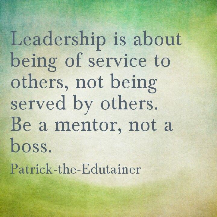 Service oriented leadership.