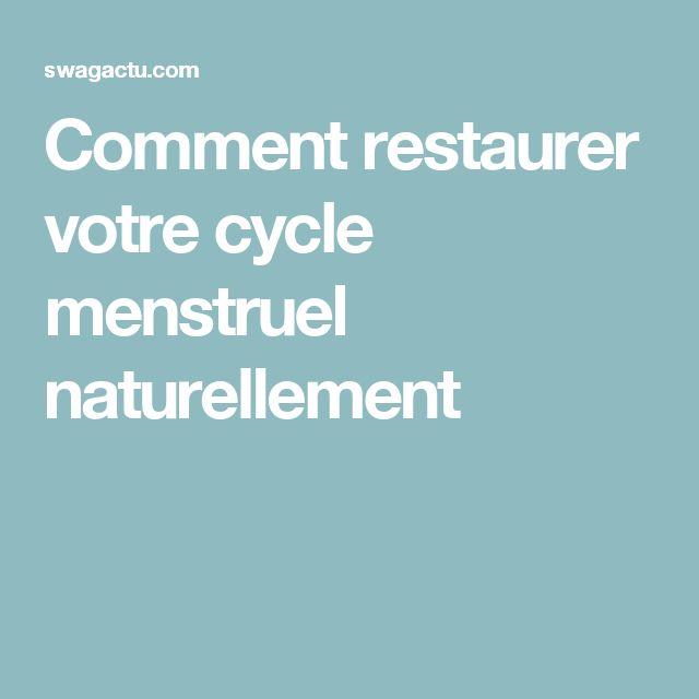Comment restaurer votre cycle menstruel naturellement