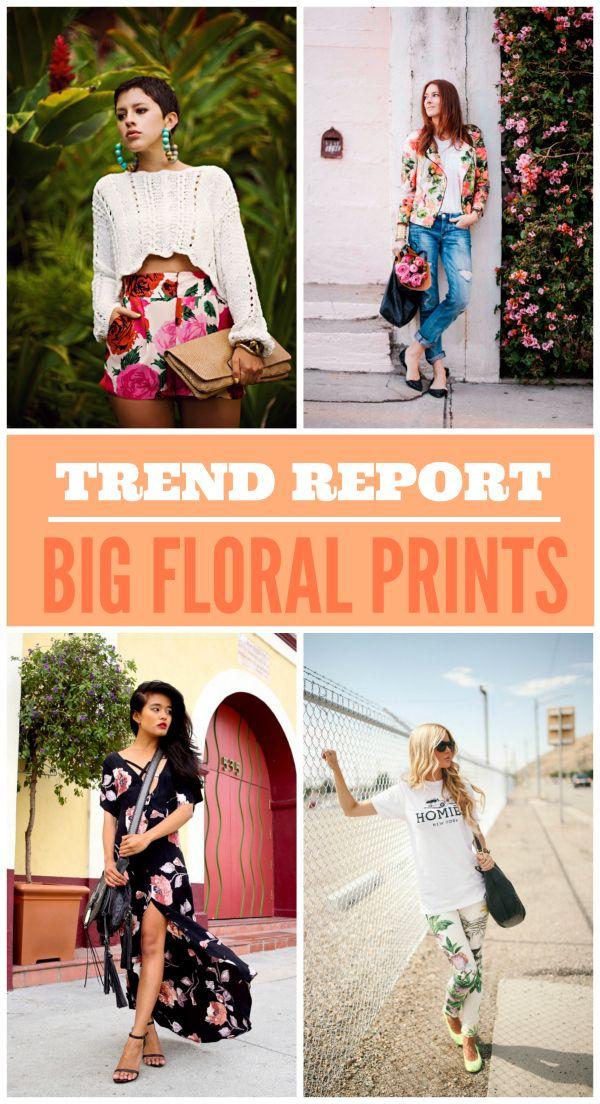 Trend Report Big Floral Prints ╬street Fashion