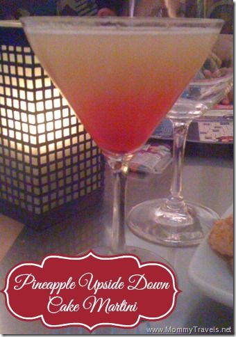 Pineapple Upside Down Cake Martini - one of the best martinis I have ever had