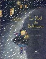 Le Noël de Balthazar - Marie-Hélène Place - Hatier