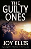 THE GUILTY ONES a gripping crime thriller filled with stunning twists by JOY ELLIS (Author) #Kindle US #NewRelease #Mystery #Thriller #Suspense #eBook #ad