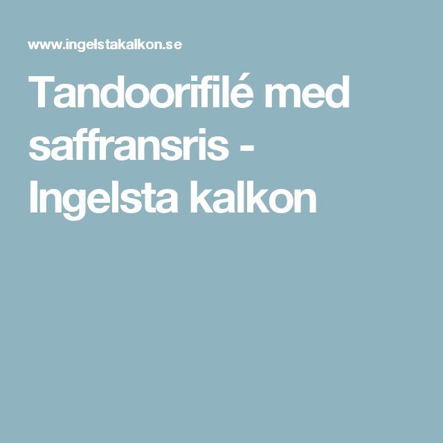 Tandoorifilé med saffransris - Ingelsta kalkon