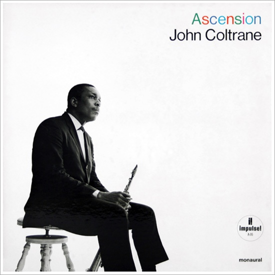 Ascension / John Coltrane | Music I love | Pinterest ...