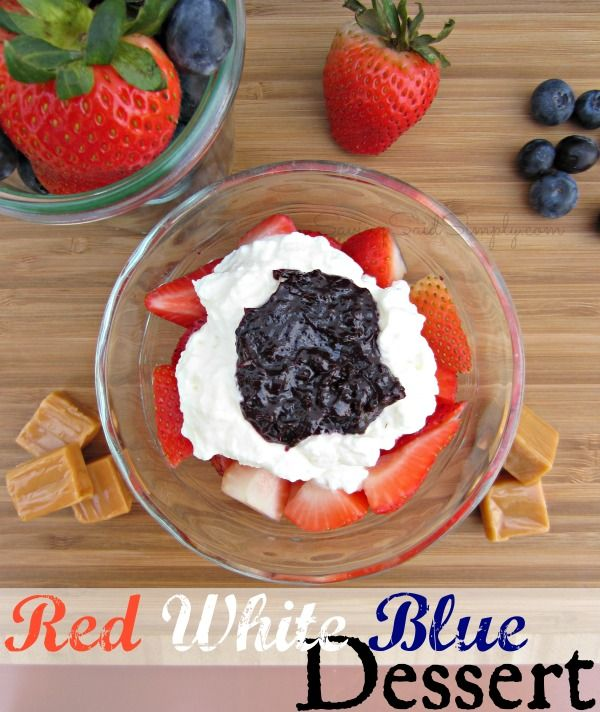Red, White & Blue Dessert ---from Saving Said Simply.--with Blueberry ...