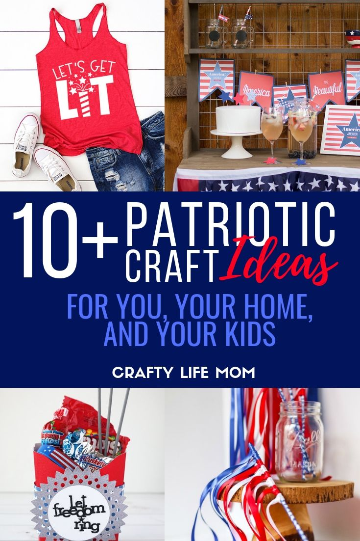 10 Fun Patriotic Crafts And Diys To Make For Your Home