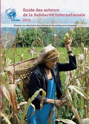 RITIMO. Guide des acteurs de la solidarité internationale, 2013. 361.76 GUI
