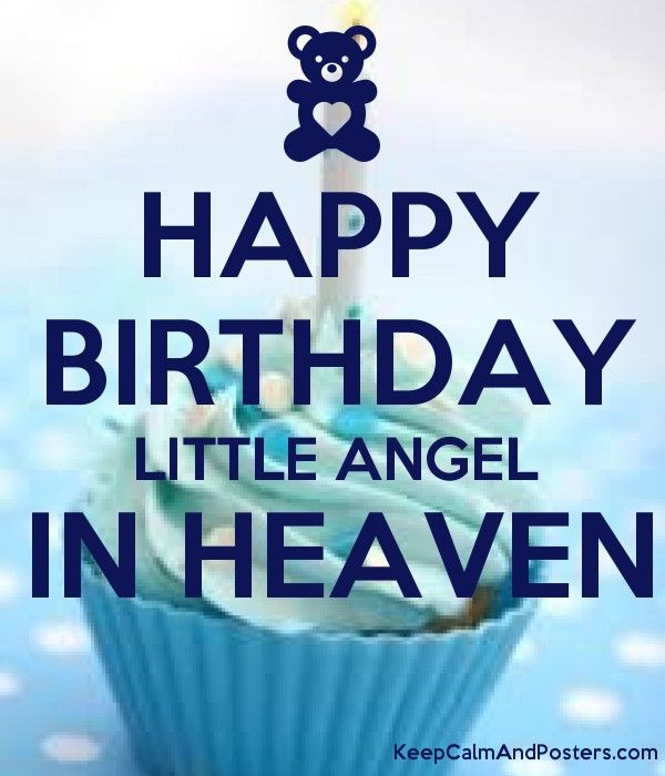 Happy Birthday Little Angel In Heaven With Images Happy