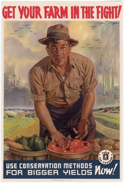 Get Your Farm In The Fight!  National Archives,   Records of the Secretary of Agriculture  c. 1942
