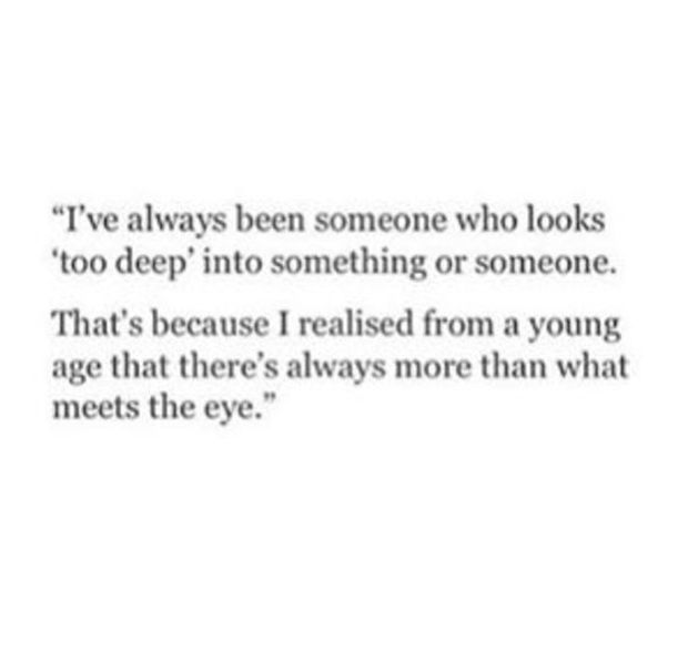 """You can see what others don't. 