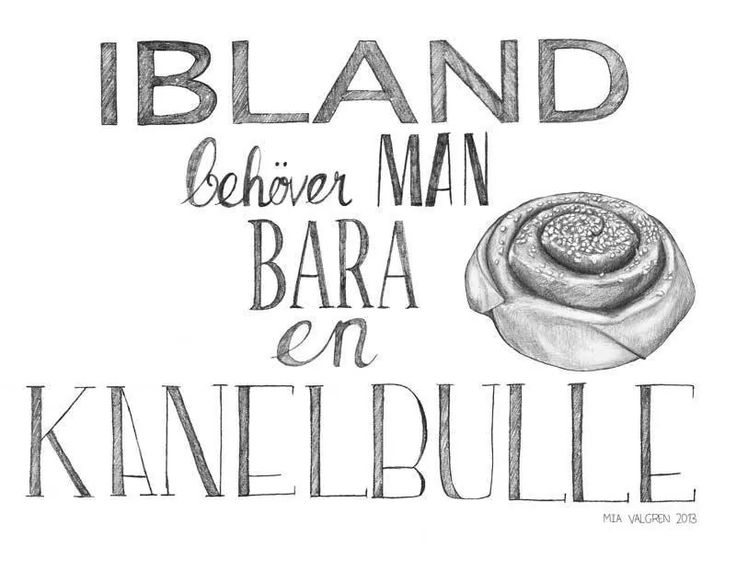 ibland behöver man bara en kanelbulle. Sometimes you just need a cinnamon bun.