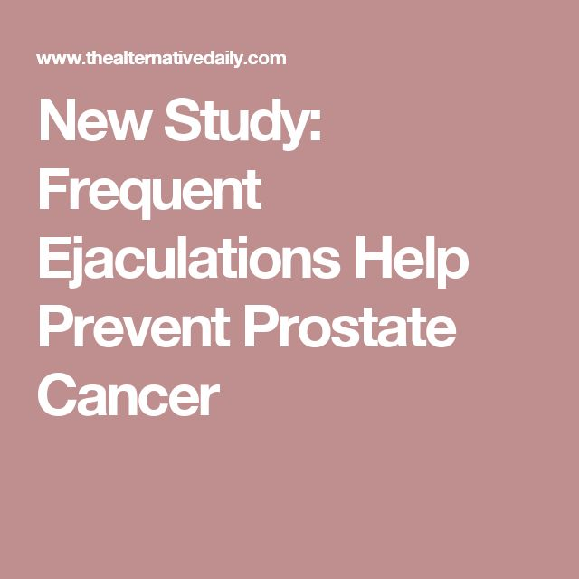 New Study: Frequent Ejaculations Help Prevent Prostate Cancer