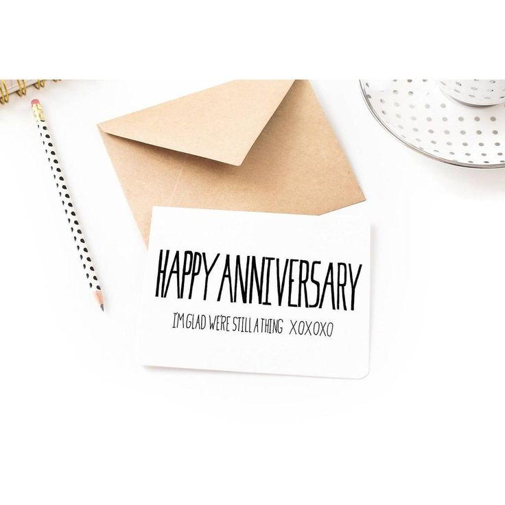 Happy Anniversary Funny - I'm Glad We're Still a Thing - I love you card, Hand Lettered minimalist design