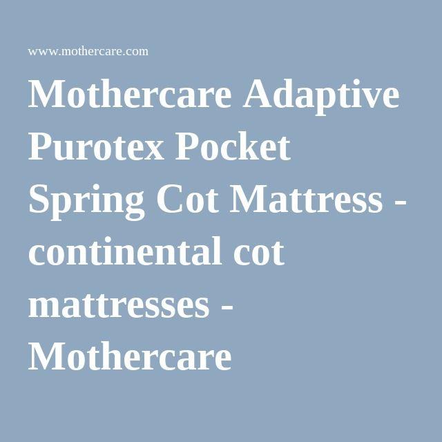 Mothercare Adaptive Purotex Pocket Spring Cot Mattress - continental cot mattresses - Mothercare