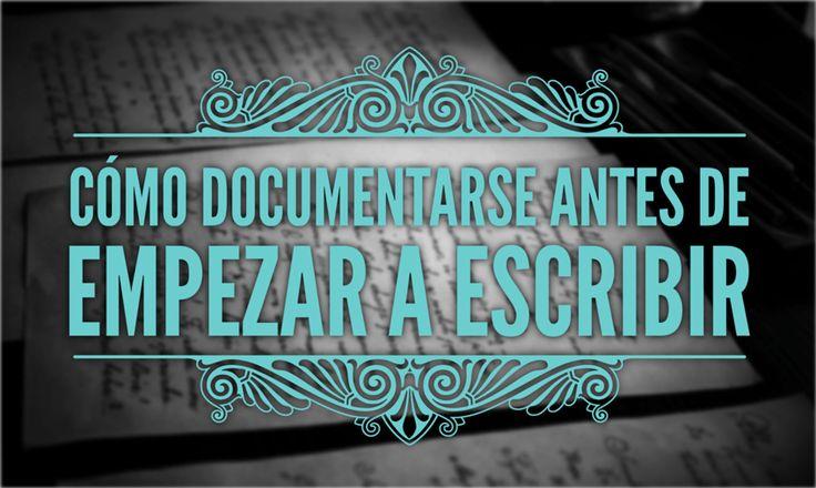 La documentación es un asunto importante a la hora de escribir. Aprende cómo documentarse antes de empezar a escribir tu próximo libro.