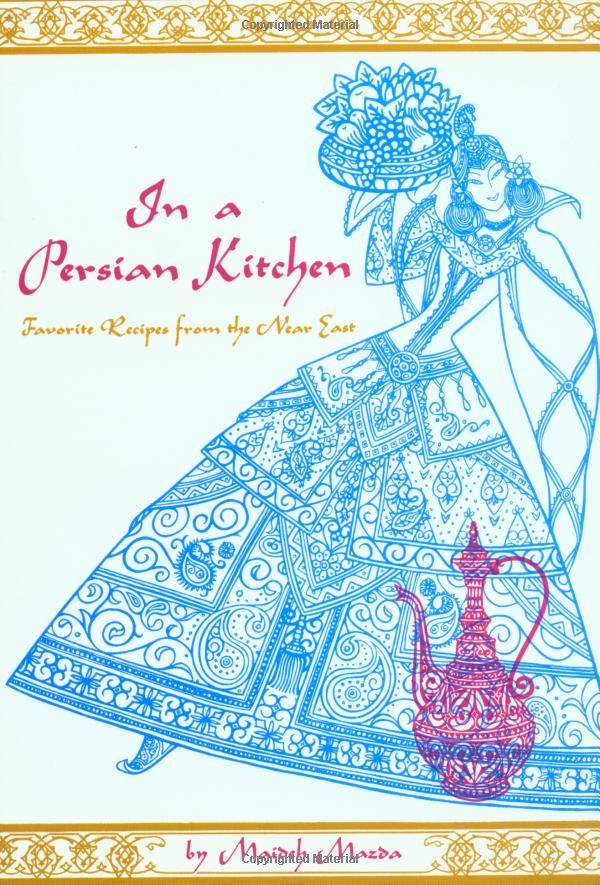 In a Persian Kitchen: Favourite Recipes from the Near East: Amazon.co.uk: Maideh Mazda: Books