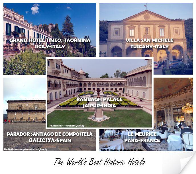 The World's Best Historic Hotels    GRAND HOTEL TIMEO, TAORMINA - Sicily, #ITALY VILLA SAN MICHELE, FIESOLE - Tuscany, ITALY PARADOR SANTIAGO DE COMPOSTELA - GALICIA, #SPAIN LE MEURICE, PARIS - #PARIS, FRANCE RAMBAGH PALACE (TAJ) - JAIPUR, #INDIA