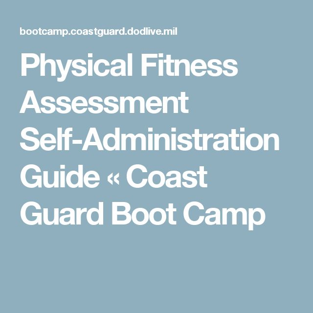 Physical Fitness Assessment Self-Administration Guide « Coast Guard Boot Camp