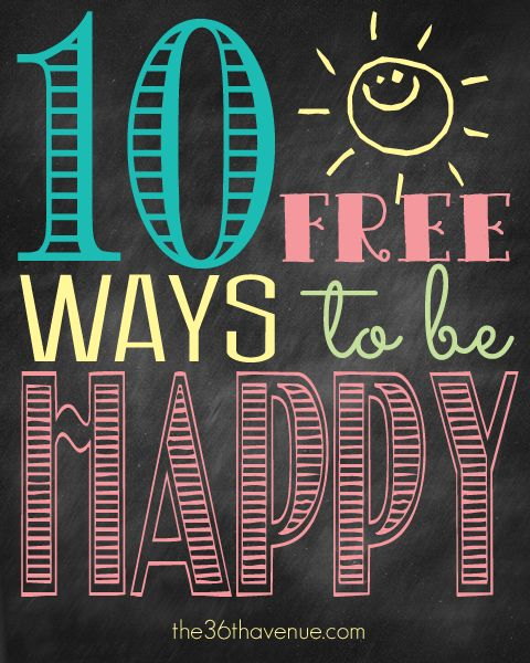 10 Free Ways to Be Happy