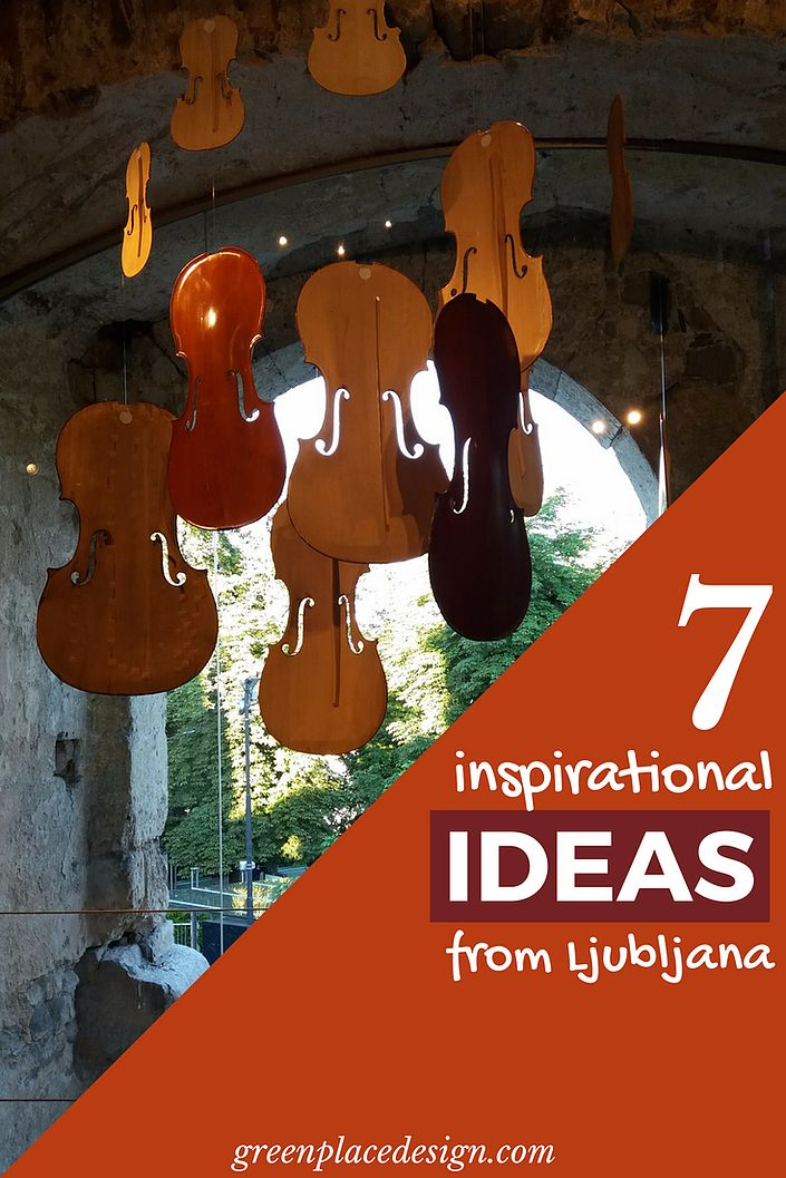 7 inspirational ideas from Ljubljana, Slovenia | Green Place Design | Discover decor ideas in the beautiful capital city Ljubljana. Walk around the old city and observe the details that make the difference. Travel the world and let yourself be inspired. | #Ljubljana #Slovenia #travel #decor #ideas #beautiful #inspiration #details #greenplacedesign
