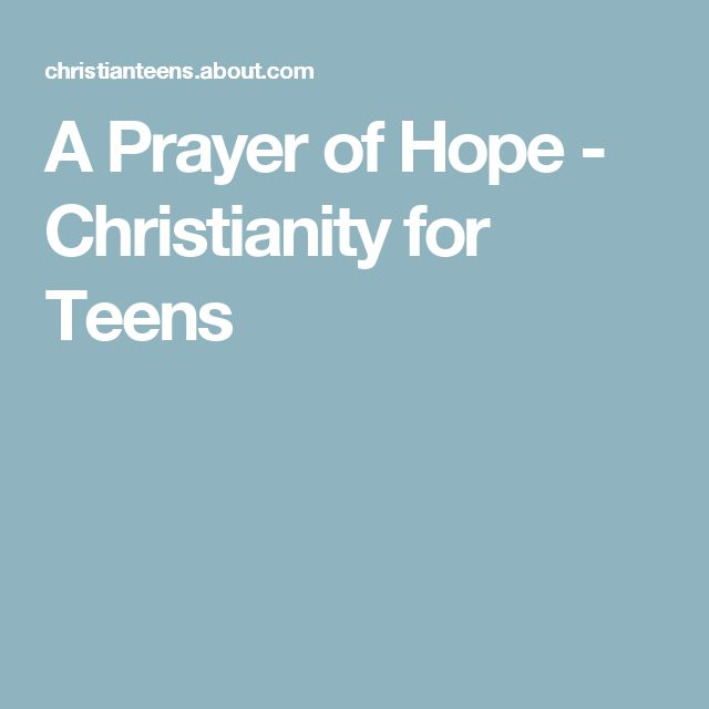 A Prayer of Hope - Christianity for Teens
