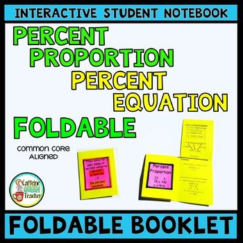 This Percent Proportion and Percent Equation Foldable Booklet is perfect for Interactive Student Notebooks and is a terrific reference. Choose the reference foldable booklet that works best for your class - two options are included!
