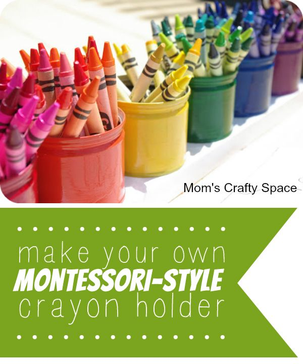 How to make your own montessori-style crayon holder! Super easy, functional and beautiful!