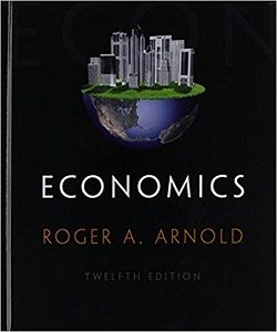 Economics 12th Edition Solutions Manual by Roger A. Arnold free download sample pdf - Solutions Manual, Answer Keys, Test Bank