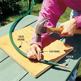 Give your worn-out hoses a second career by converting them. Just plug the end of the hose with a round stick and perforate the hose with a sharp nail. You'll get a free soaker hose and conserve water at the same time.