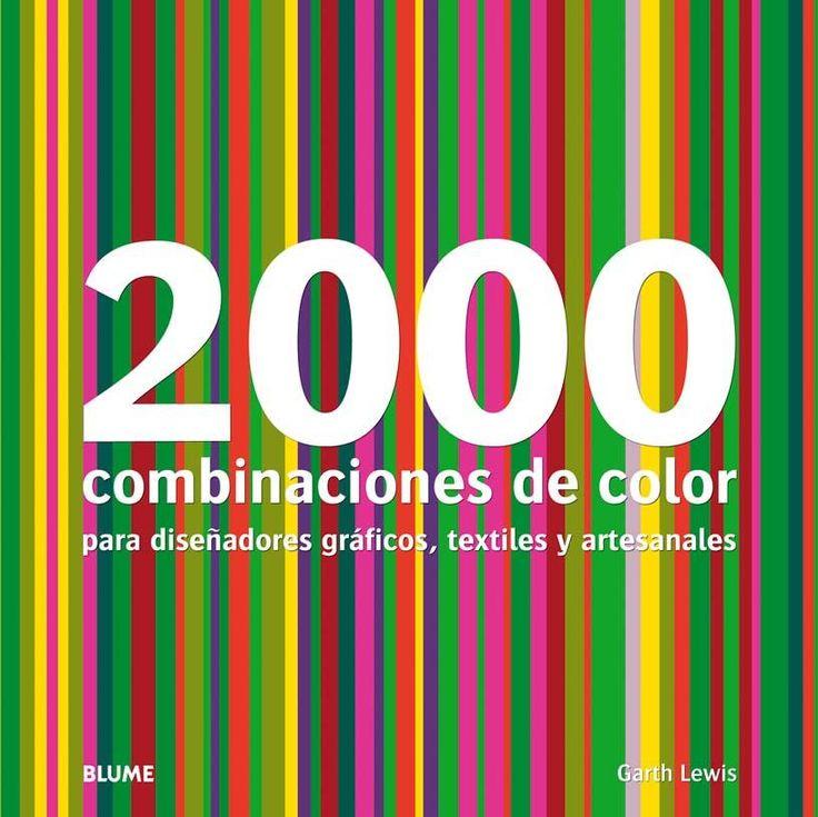 2000 COMBINACIONES DE COLOR PARA DISEÑADORES GRAFICOS, TEXTILES Y ARTESANALES | Descargar Libros PDF Gratis