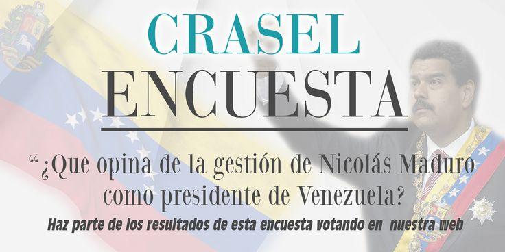 ENCUESTA: ¿Que opina de la gestión de Nicolás Maduro como presidente de Venezuela? Vote aquí: http://wp.me/p4O9kB-f0