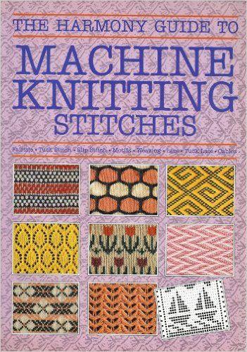 Harmony Guide To Knitting Stitches Volume 2 : 1000+ images about Maskinstrikking pa Pinterest Fair isles, Garn og Ravelry