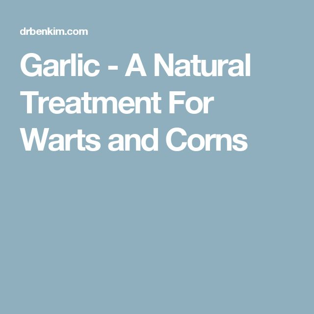 Garlic - A Natural Treatment For Warts and Corns http://www.wartalooza.com/treatments/compound-w-wart-remover