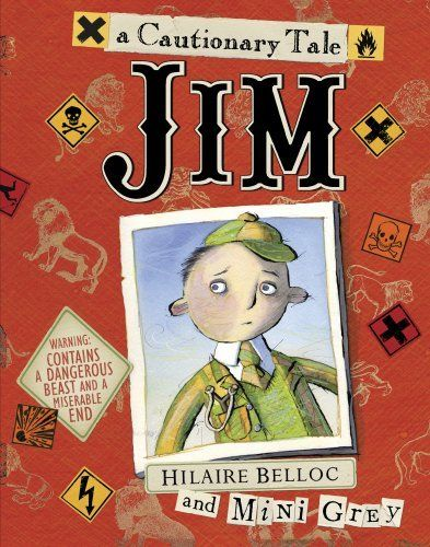 Narrative poem - Hiliare Belloc's classic cautionary tale illustrated by Mini Grey