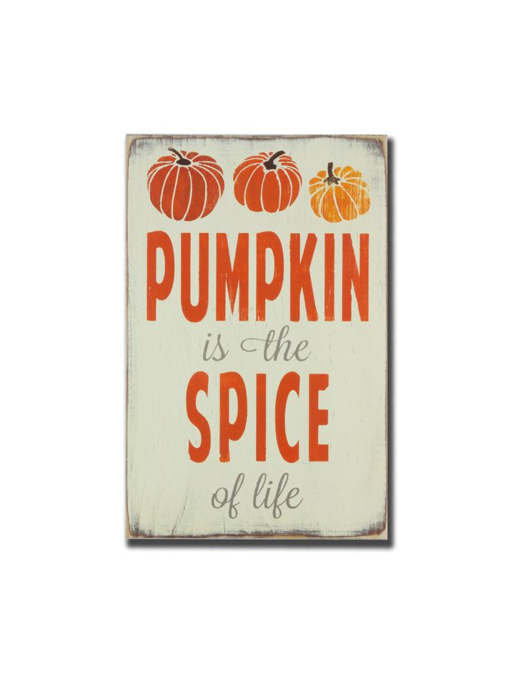 - description - Specs A fun and seasonal sign for all you pumpkin lovers out there!! Completely hand painted on a quality pine board, this sign cream with orange and barn wood gray/organge letters. It