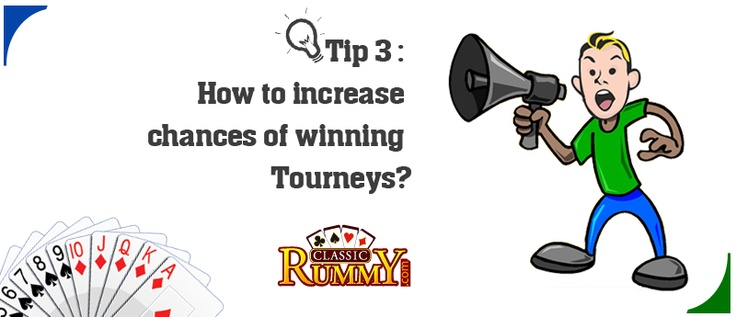 Tip 3: How to increase chances of winning Tourneys? To increase your chances of winning tourneys, collect more tickets for each level.    know more about the Tips at https://www.classicrummy.com/rummy-tips-and-tricks-to-win?link_name=CR-12