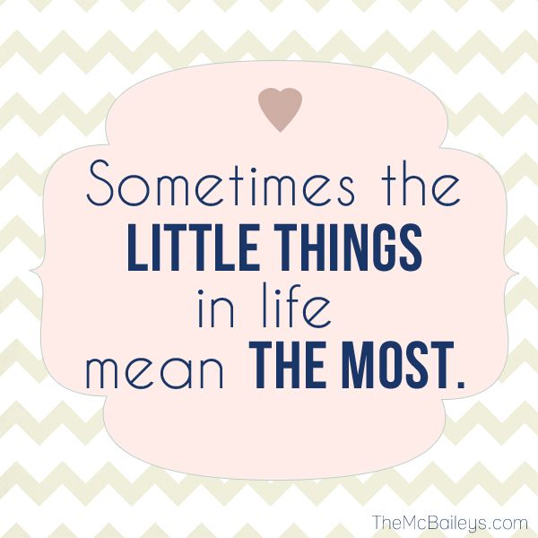 Sometimes the little things in life mean the most ...