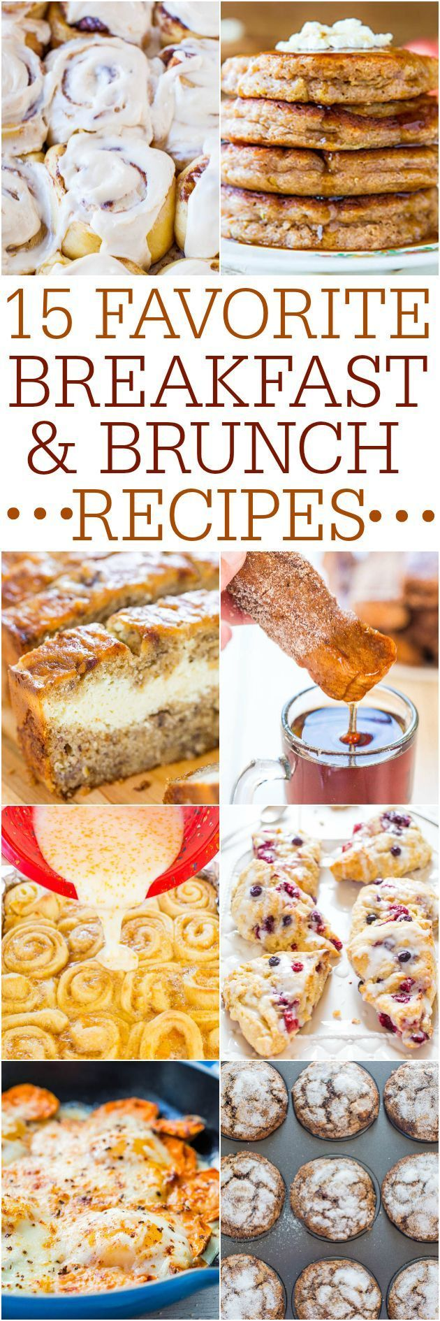 15 Favorite Breakfast and Brunch Recipes - Fast and easy tried-and-true recipes that everyone will love!! Great for holiday mornings and easy-breezy entertaining!!