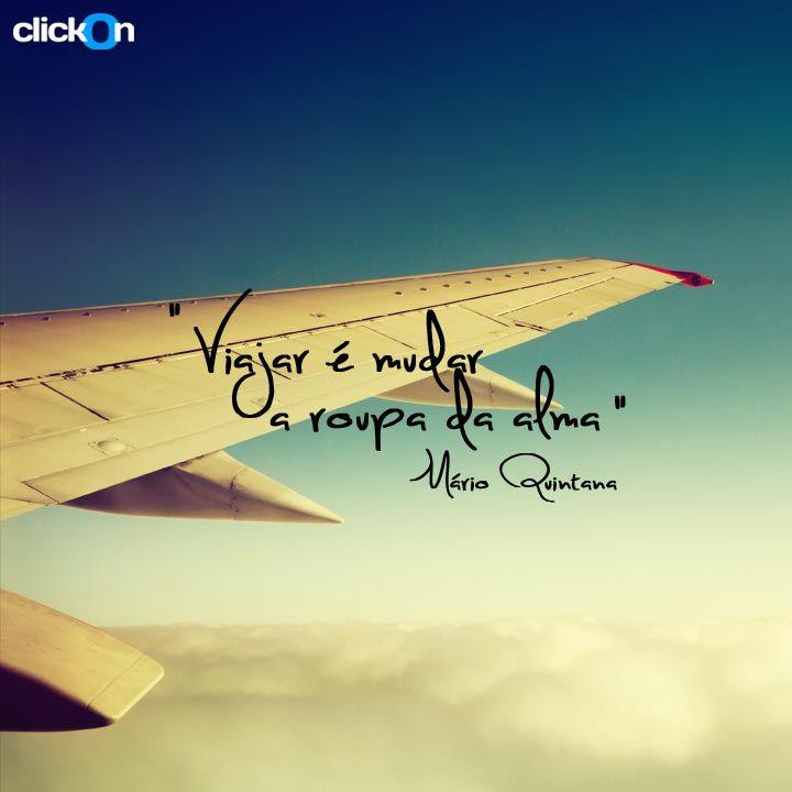 Faz tempo que não troca a roupa da sua alma? #viajar #marioquintana