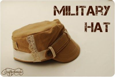 Military Hat tute.  I love these hats.  I have ONE, but I think I need more. :)