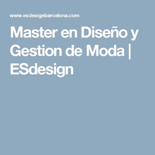 Master en Diseño y Gestion de Moda | ESdesign