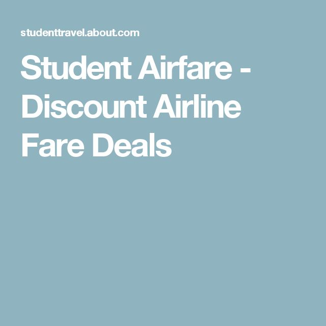 Student Airfare - Discount Airline Fare Deals