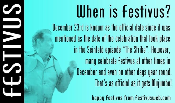 Festivus: when is Festivus?