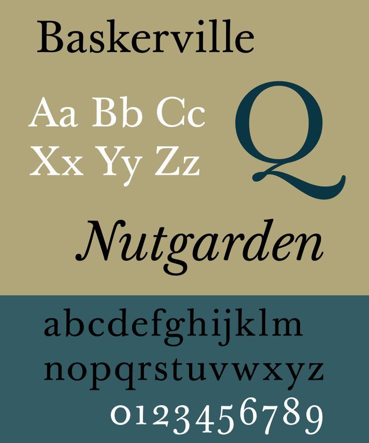 Baskerville — transitional serif typeface designed in 1757 by John Baskerville (1706–1775).